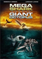 Cartel de la película Mega Shark Vs. Giant Octopus